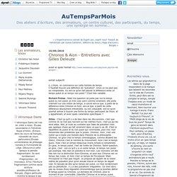 Chronos & Aion - Entretiens avec Gilles Deleuze : AuTempsParMois