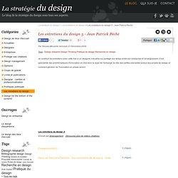 Les entretiens du design 5 - Jean Patrick Péché