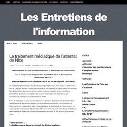 """Les Entretiens de l'information """"réseaux sociaux et les images amateurs"""" - attentat de Nice, peut-on tout montrer ?"""