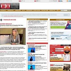 Entretiens avec les DSI et les dirigeants du secteur informatique - CIO-Online