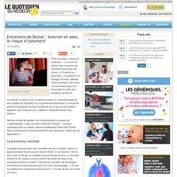 Entretiens de Bichat : Internet et ados, lerisque d'isolement