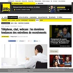 Téléphone, chat, webcam : les dernières tendances des entretiens de recrutements