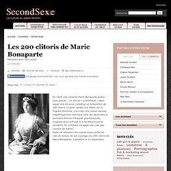 Les 200 clitoris de Marie Bonaparte - Le magazine SecondSexe - La culture du plaisir féminin