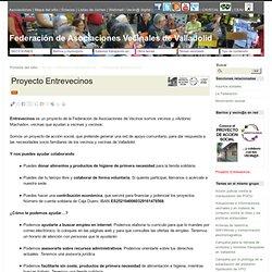 Proyecto Entrevecinos - Federación de Asociaciones Vecinales de Valladolid