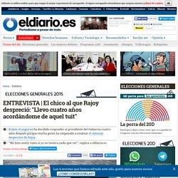 """El chico al que Rajoy despreció: """"Llevo cuatro años acordándome de aquel tuit"""""""