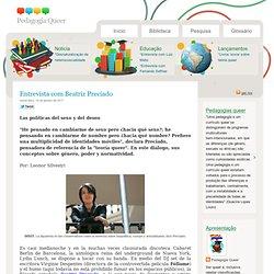Entrevista com Beatriz Preciado