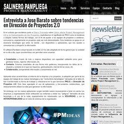 Entrevista a Jose Barato sobre Dirección de Proyectos 2.0
