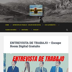 ENTREVISTA DE TRABAJO (90 min. / 2-4 jugadores)