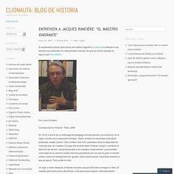 """Entrevista a Jacques Rancière: """"El maestro ignorante"""""""
