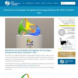 Entrevista con el diseñador del logotipo de los Juegos Olímpicos Rio 2016, Fred Gelli / Tátil – Red Latinoamericana de Diseño