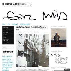 Una entrevista con Enric Miralles, AV 28 1993