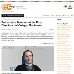 Entrevista a Montserrat del Pozo, Directora del Colegio MontserratEnergia Creadora