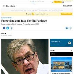 Entrevista con José Emilio Pacheco