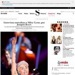 Entrevista surrealista a Miley Cyrus