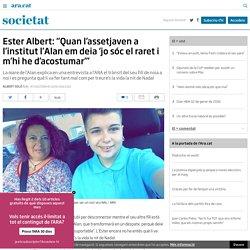 Entrevista a la mare de l'Alan, el menor transsexual que es va suïcidar