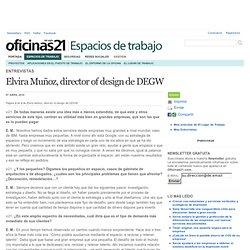 Elvira Muñoz, director of design de DEGW - Entrevistas - pag.2 - El Lugar de Trabajo - Oficinas21.com