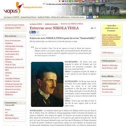Entrevue avec NIKOLA TESLA
