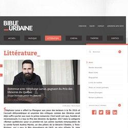 Entrevue avec Stéphane Larue (Bible urbaine)