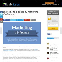 Entrez dans la danse du marketing d'influence !