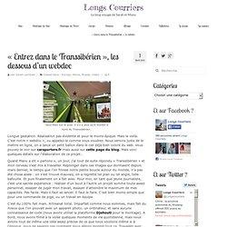«Entrez dans le Transsibérien», les dessous d'un webdoc