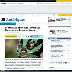Le Mexique entrouvre la voie à la légalisation de la marijuana