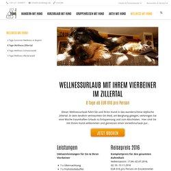 Wellness und Entspannung mit Hund im Zillertal - travel4dogs - Wandern und Kurzurlaub mit Hund