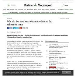 Medizin - Wie ein Burnout entsteht und wie man ihn erkennen kann - Berlin - Aktuelle Nachrichten - Berliner Morgenpost