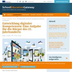 Entwicklung digitaler Kompetenzen: Eine Aufgabe für die Bürger des 21. Jahrhunderts