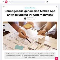 Benötigen Sie genau eine Mobile App Entwicklung für Ihr Unternehmen?