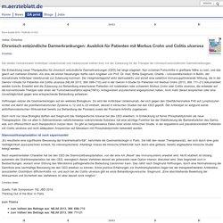 DÄ Print: Chronisch entzündliche Darmerkrankungen: Ausblick für Patienten mit...