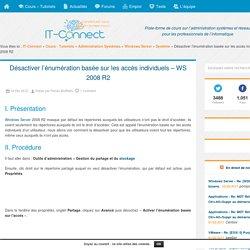 Désactiver l'énumération basée sur les accès individuels – WS 2008 R2