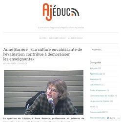 Anne Barrère: «La culture envahissante de l'évaluation contribue à démoraliser les enseignants»