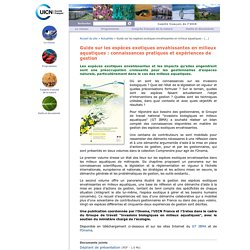 Guide sur les espèces exotiques envahissantes en milieux aquatiques : connaissances pratiques et expériences de gestion