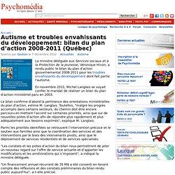 Autisme et TED au Québec- Bilan du plan 2008-2011