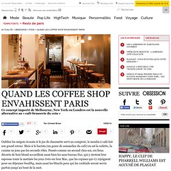 Quand les coffee shop envahissent Paris