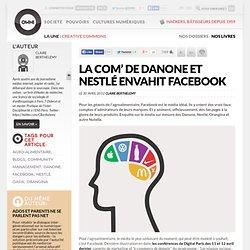 La com' de Danone et Nestlé envahit Facebook