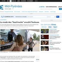 "FRANCE 3 MIDI PYRENEES 14/10/13 La mode des ""food trucks"" envahit Toulouse"