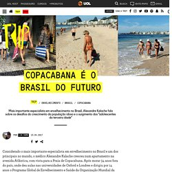 Entrevista com Alexandre Kalache, especialista em envelhecimento; OMS; Copacabana; idosos; terceira idade; gerontolescente - Trip