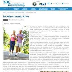 Envelhecimento Ativo :Sociedade Brasileira de Geriatria e Gerontologia
