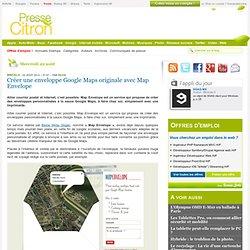 Map Envelope : des enveloppes à la sauce Google Maps