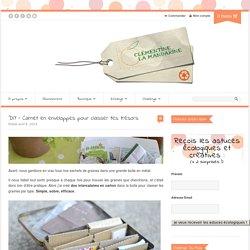 DIY – Carnet en enveloppes pour classer tes trésors