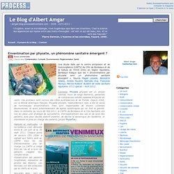 BLOG D'ALBERT AMGAR 21/05/12 Envenimation par physalie, un phénomène sanitaire émergent ?