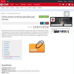 Cómo enviar archivos pesados por correo
