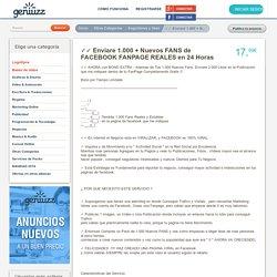 ✓✓ Enviare 1.000 + Nuevos FANS de FACEBOOK FANPAGE REALES en 24 Horas