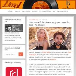 Une envie folle de country pop avec le duo The Shires – Bmol