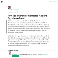 How the environment affected Ancient Egyptian religion
