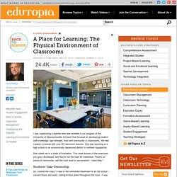 A Place for Learning: The Physical Environment of Classrooms