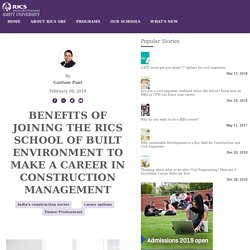 Benefits of joining the RICS School of Built Environment to make a career in Construction Management