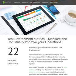 Test Environment Metrics - Measure and Continually Improve your Operations - enov8