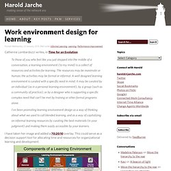 Work environment design for learning